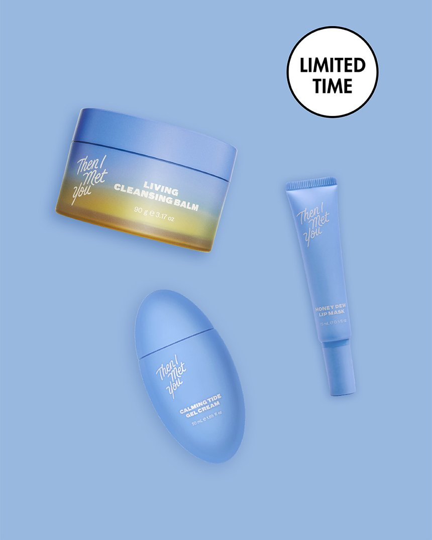 Then I Met You The Hydrating Essentials Trio